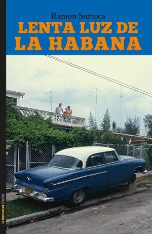 Lenta luz de La Habana