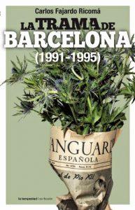 La trama de Barcelona