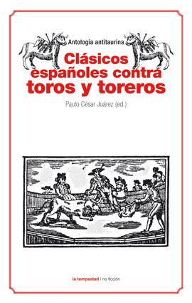 Clásicos españoles contra toros y toreros
